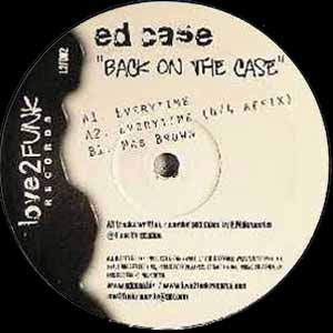 ED CASE / BACK ON THE CASE