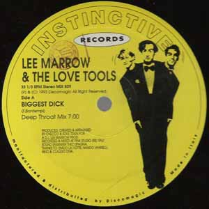 LEE MARROW & THE LOVE TOOLS / BIGGEST DICK