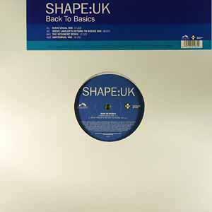 SHAPE:UK / BACK TO BASICS