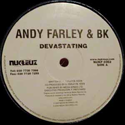 ANDY FARLEY & BK / DEVASTATING
