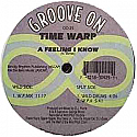 TIME WARP / A FEELING I KNOW