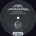 E-TRON / DON'T LOOK AT ME