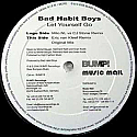 BAD HABIT BOYS / LET YOURSELF GO