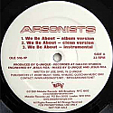 ARSONISTS / WE BE ABOUT / SELF RIGHTEOUS SPICS