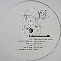BABY MAMMOTH / SOUND IN YOUR MOUTH