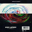 DISCO INFERNO / A ROCK TO CLING TO