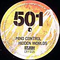 501 / MIND CONTROL / HIDDEN WORLDS