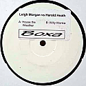 LEIGH MORGAN VS HAROLD HEATH / HOUSE THE WEATHER