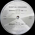 DIGITAL ORGASM / RUNNING OUT OF TIME