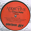 ADDICITIVE FEAT T2 / CHOCOLATE /  DANGER ZONE