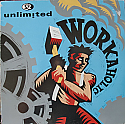 2 UNLIMITED / WORKAHOLIC