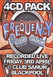 JOHN NEAL & WIGGY / JAMIE AGAR / DJ GREENIE / ROB CAIN / FREQUENCY 3RD APRIL 2009