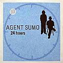 AGENT SUMO / 24 HOURS