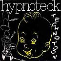 HYPNOTECK / TECHNOTOON