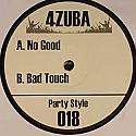 4ZUBA / NO GOOD / BAD TOUCH