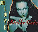 STELLA GETZ / DR LOVE