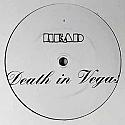 DEATH IN VEGAS / HEAD