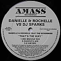 DANIELLE & ROCHELLE VS DJ SPARKS / THAT'S THE WAY