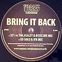 321 / TIM HEALEY & DEEKLINE / ED SOLO  & JFB / BRING IT BACK