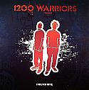 1200 WARRIORS / ROUND ONE