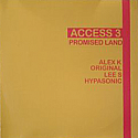 ACCESS 3 / PROMISED LAND (DOUBLE)