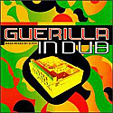 VARIOUS / GUERILLA IN DUB