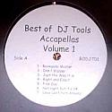 BEST OF DJ TOOLS ACCAPELLAS / VOLUME 1