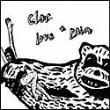 CLOR / LOVE + PAIN
