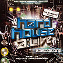 MICHEAL JAMES & RIGGSY / NIL BY MOUTH PRESENTS - HARD HOUSE ALIVE EPISODE ONE