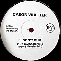 CARON WHEELER / DON'T QUIT