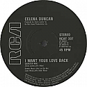 CELENA DUNCAN / I WANT YOUR LOVE BACK