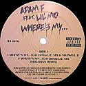 ADAM F FEAT LIL' MO / WHERE'S MY..?