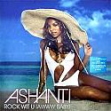 ASHANTI / ROCK WIT U (AWWW BABY)