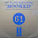 99TH FLOOR ELEVATORS / HOOKED (DISC 1 )