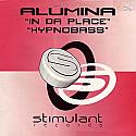 ALUMINA / IN DA PLACE / HYPNOBASS