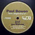 PAUL BOWEN / NEW BEGINNING EP