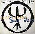 DEEP FOREST / SWEET LULLIBY