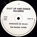 THE RAGGA TWINS / HOOLIGAN 69