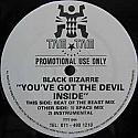 BLACK BIZARRE / YOU'VE GOT THE DEVIL INSIDE
