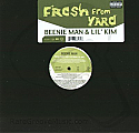 BEENIE MAN & LIL' KIM / FRESH FROM YARD