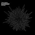 JOSE JAMES / BLACKMAGIC
