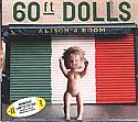 60FT DOLLS / ALISON'S ROOM