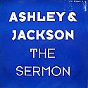 ASHLEY & JACKSON / THE SERMON