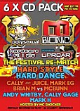 CALLY & JUICE / MARK EG / BRIAN VS MCBUNN / ANDY WHITBY / CALLY GAGE / MARK H / HOSTED BY MC SHOCKER & RIBBZ / HTID HARDCORE TILL I DIE VERSUS UPROAR THE FESTIVAL REMATCH EVENT 34