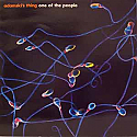 ADAMSKI'S THING / ONE OF THE PEOPLE