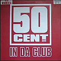 50 CENT / IN DA CLUB