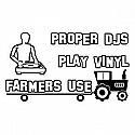 PROPER DJS PLAY VINYL  /  WHITE T SHIRT LARGE