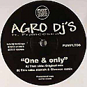 AGRO DJ'S / ONE & ONLY