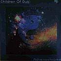 CHILDREN OF DUB / ADRENOCHROME